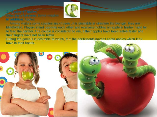 """2. """"Eating of apples"""" Quantity of players: Some couples In addition: Apples A..."""