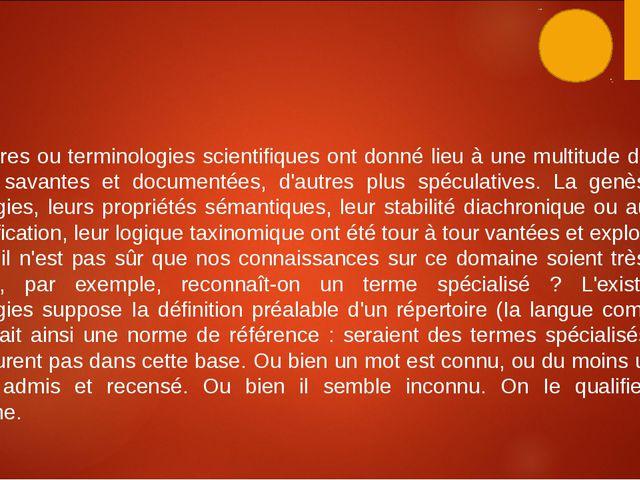 Vocabulaires ou terminologies scientifiques ont donné lieu à une multitude d'...