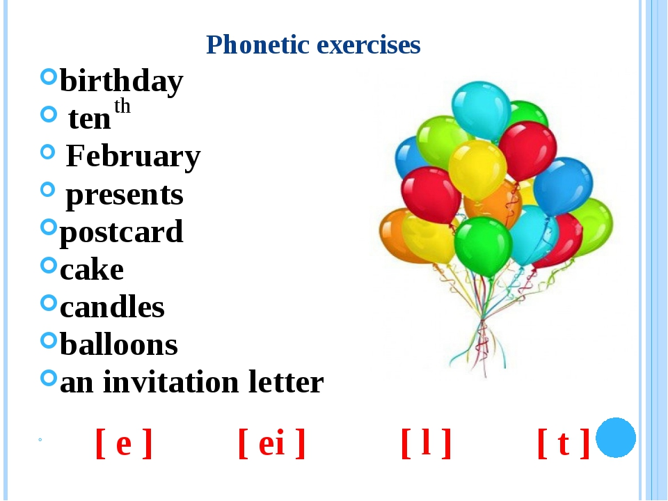 Phonetic exercises birthday ten February presents postcard cake candles ballo...