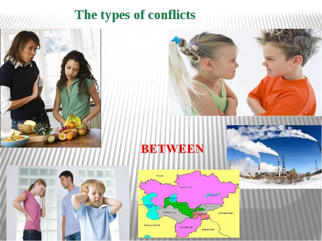 The types of conflicts