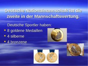 Deutsche Nationalmannschaft ist die zweite in der Mannschaftswertung. Deutsch