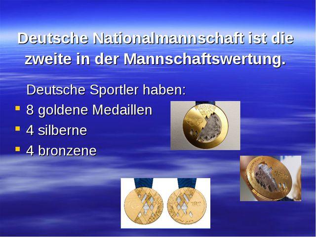 Deutsche Nationalmannschaft ist die zweite in der Mannschaftswertung. Deutsch...