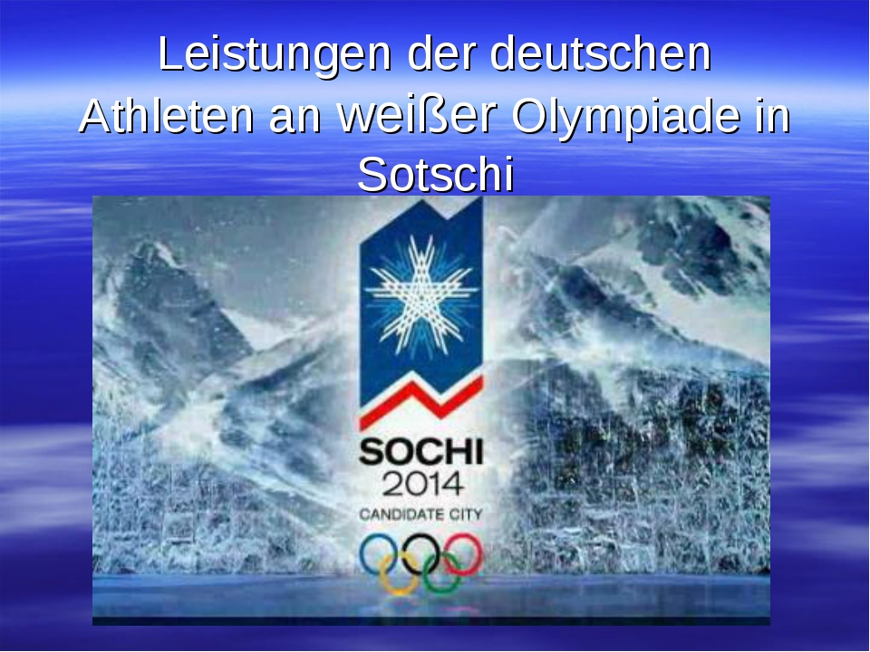 Leistungen der deutschen Athleten an weißer Olympiade in Sotschi