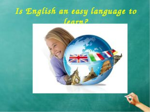 Is English an easy language to learn?