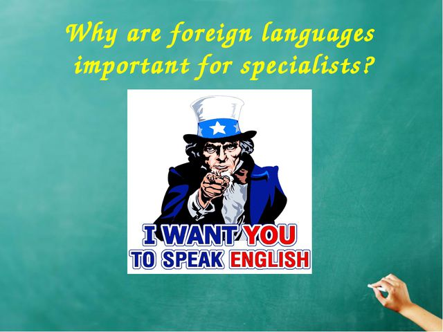 Why are foreign languages important for specialists?