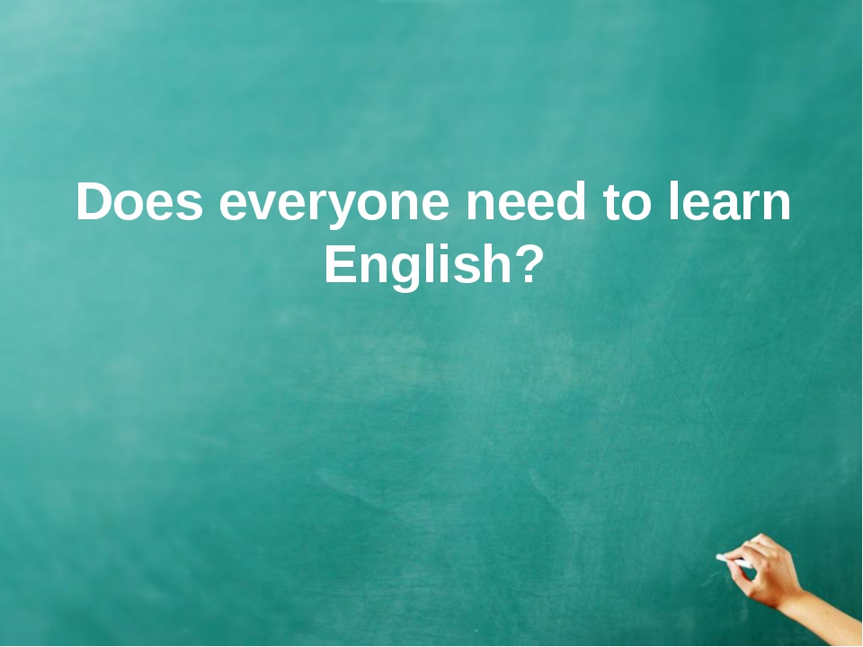 Does everyone need to learn English?