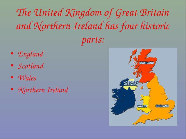 The United Kingdom of Great Britain and Northern Ireland has four historic pa...