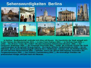 Sehenswurdigkeiten Berlins In Berliner Stadtlandschaft verbindet sich Altes