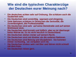 Wie sind die typischen Charakterzüge der Deutschen eurer Meinung nach? Die de
