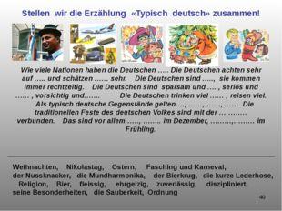 Stellen wir die Erzählung «Typisch deutsch» zusammen! Wie viele Nationen habe
