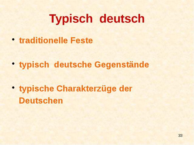 Typisch deutsch traditionelle Feste typisch deutsche Gegenstände typische Cha...