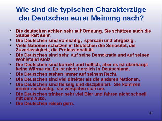 Wie sind die typischen Charakterzüge der Deutschen eurer Meinung nach? Die de...