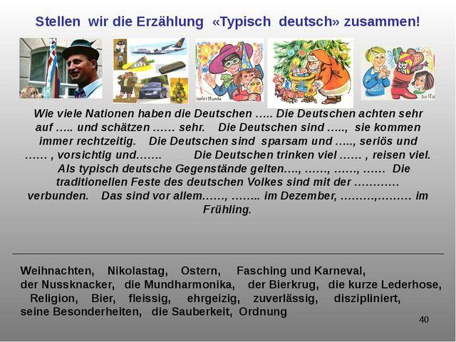 Stellen wir die Erzählung «Typisch deutsch» zusammen! Wie viele Nationen habe...