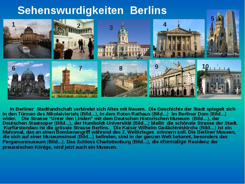 Sehenswurdigkeiten Berlins In Berliner Stadtlandschaft verbindet sich Altes...