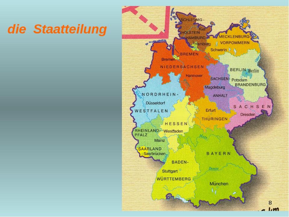 die Staatteilung