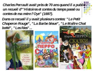 """Charles Perrault avait près de 70 ans quand il a publié un recueil d'""""Histoir"""