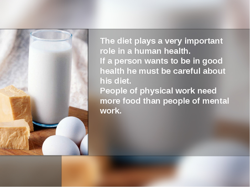 The diet plays a very important role in a human health. If a person wants to...