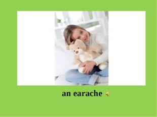 an earache