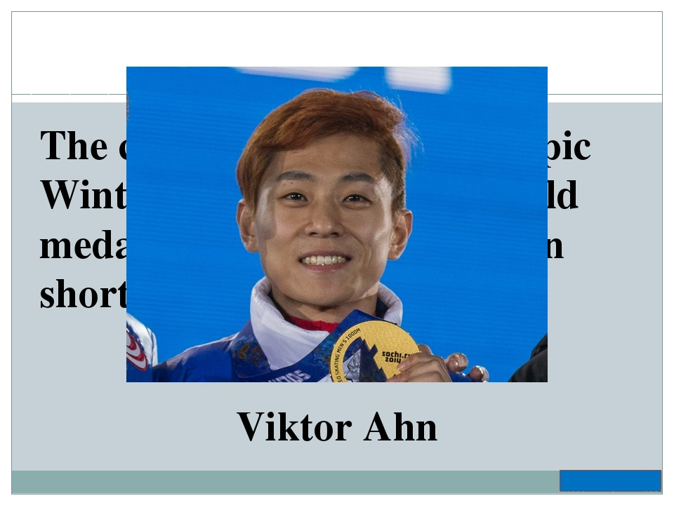 The champion of 2014 Olympic Winter Games who won 3 gold medals and 1 bronze...