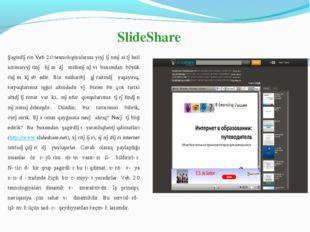 SlideShare Şagirdlərin Veb 2.0 texnologiyalarına yiyələnməsi təhsil ictimaiy