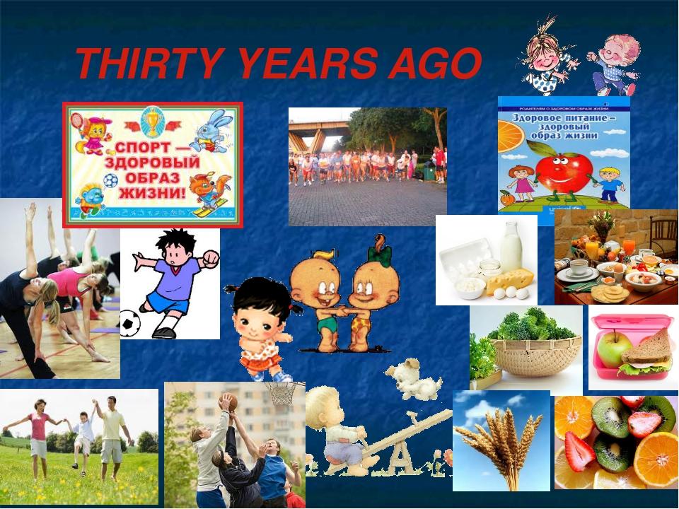 THIRTY YEARS AGO