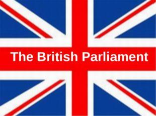 The British Parliament