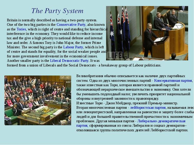 The Party System Britain is normally described as having a two-party-system....