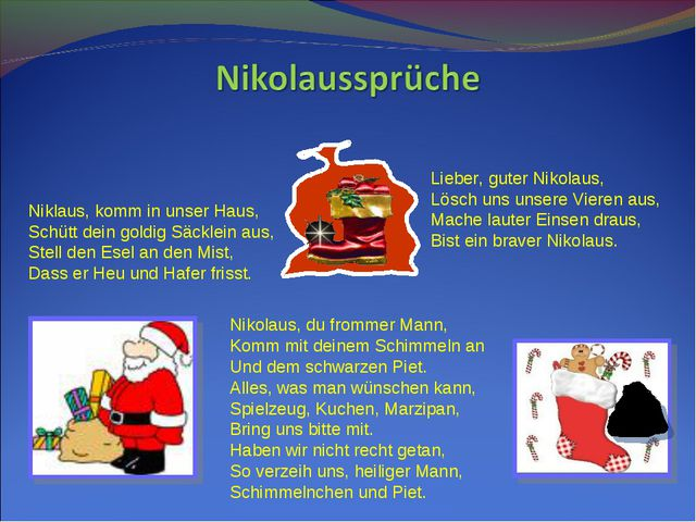 Nikolaus, du frommer Mann, Komm mit deinem Schimmeln an Und dem schwarzen Pie...