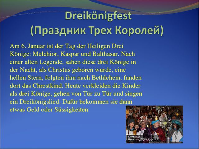 Am 6. Januar ist der Tag der Heiligen Drei Könige: Melchior, Kaspar und Balth...
