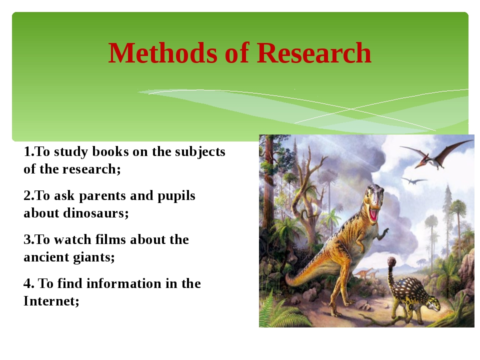1.To study books on the subjects of the research; 2.To ask parents and pupils...