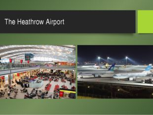 The Heathrow Airport