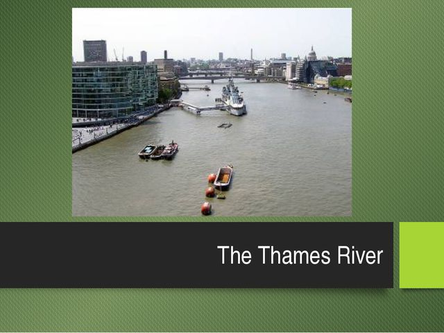 The Thames River