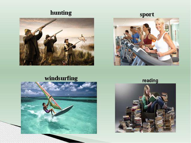 hunting sport windsurfing reading