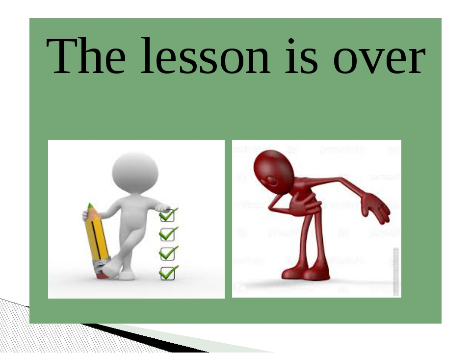 The lesson is over
