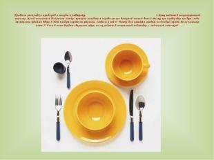 Салфетки играют немаловажную роль в сервировке стола. Они бывают на тканевой
