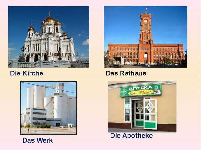 Die Kirche Das Rathaus Das Werk Die Apotheke