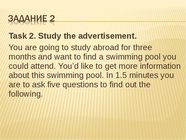 Task 2.Study the advertisement. You are going to study abroad for three mont...
