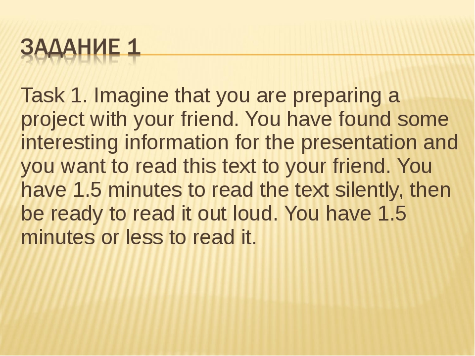 Task 1. Imagine that you are preparing a project with your friend. You have f...