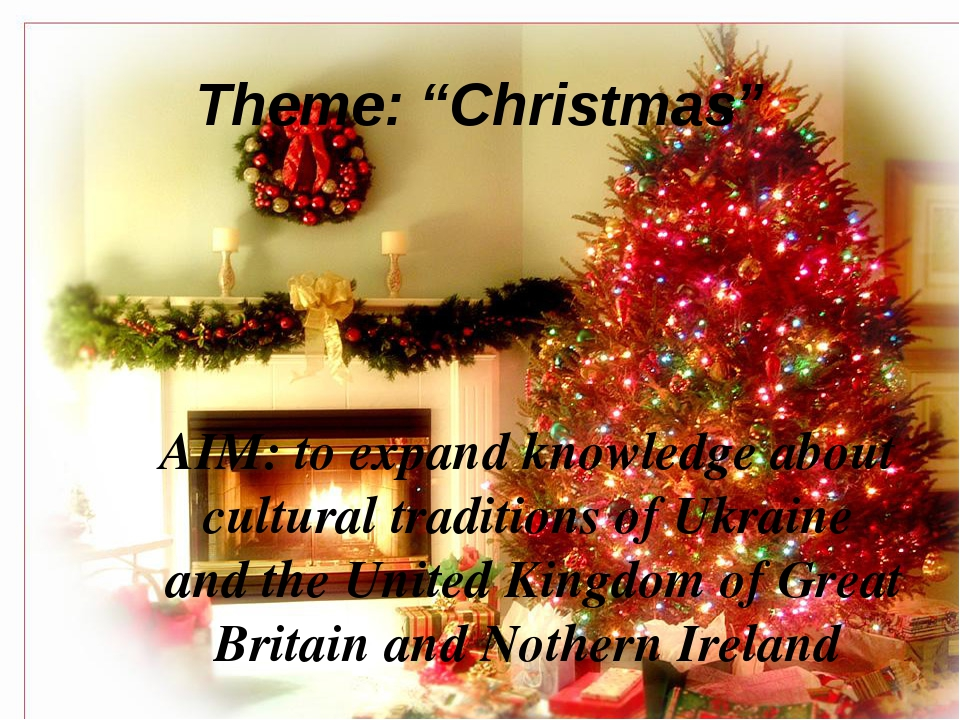 "Theme: ""Christmas"" AIM: to expand knowledge about cultural traditions of Ukra..."