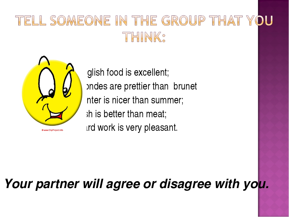 1. English food is excellent; 2. Blondes are prettier than brunettes; 3. Win...