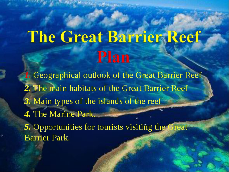 1. Geographical outlook of the Great Barrier Reef 2. The main habitats of the...