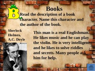 Books This man is a real Englishman. He likes music and he can play the viol