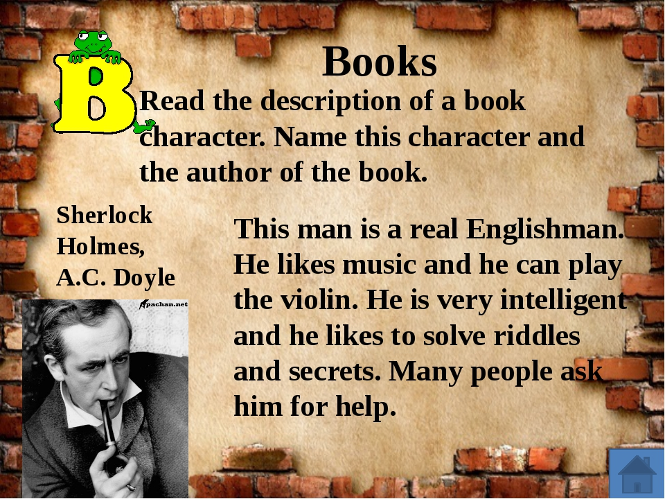 Books This man is a real Englishman. He likes music and he can play the viol...