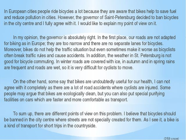 In European cities people ride bicycles a lot because they are aware that bik...