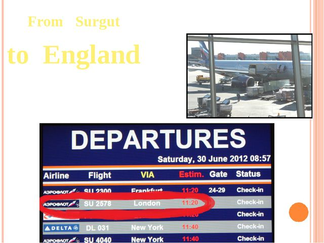 From Surgut to England