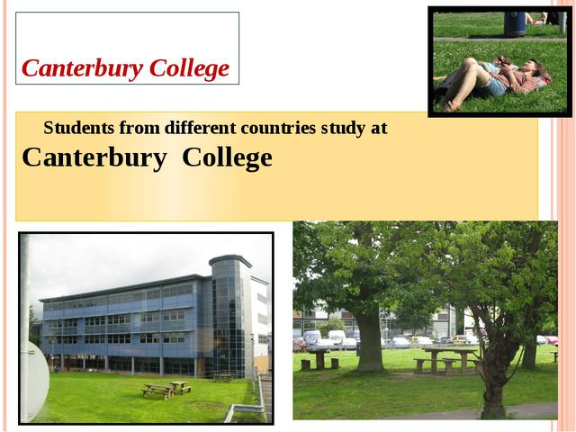 Canterbury College Students from different countries study at Canterbury Coll...