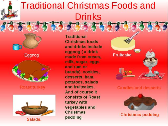 Traditional Christmas Foods and Drinks Traditional Christmas foods and drinks...
