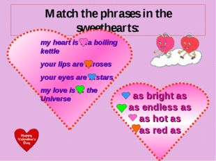 Match the phrases in the sweethearts: as bright as as endless as as hot as as