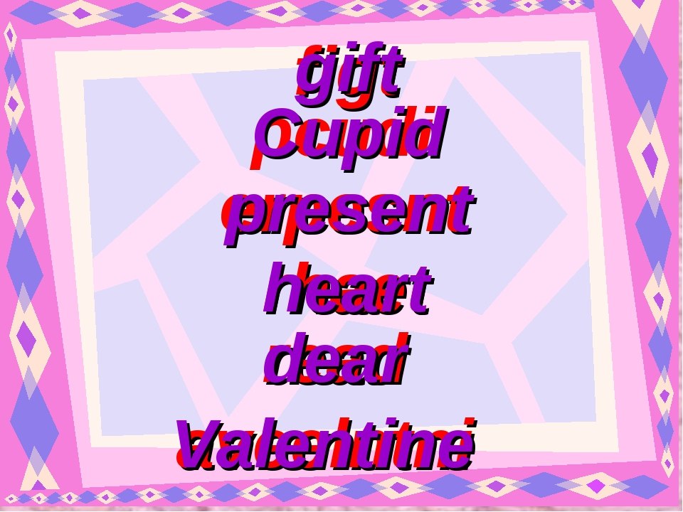 figt gift pcudi erpesnt rhaet read aveelntni Cupid present heart dear Valentine