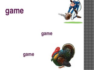 game Baseball is a very popular game to play. The wild game was killed by the